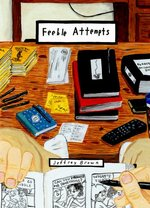 Feeble Attempts #1 by Jeffrey Brown