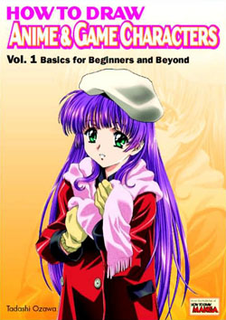 How to Draw Anime and Game Characters Volume 1